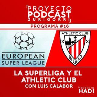 Programa #16 - La Superliga y el Athletic Club, con Luis Calabor