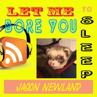 #228 Let me bore you to sleep - Jason Newland (3rd October 2019)