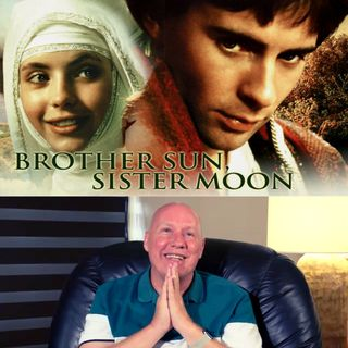 "Movie ""Brother Sun Sister Moon"" Commentary David Hoffmeister - Weekly Online Movie Workshop"