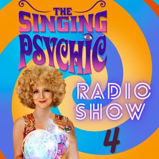 DJ Singing Psychic Chill Up Radio Show 4
