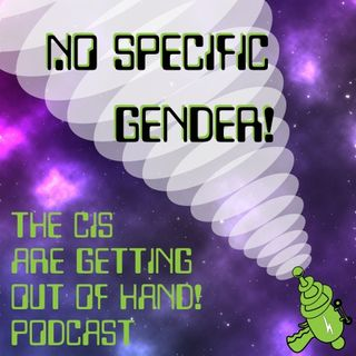 The Cis Are Getting Out of Hand!