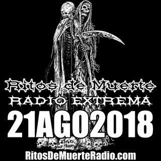 Ritos De Muerte Radio Show 21AGO2018