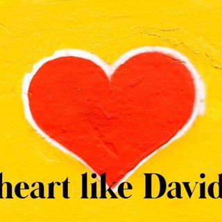Episode 38 - A heart like David