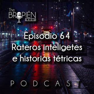 064 - Bropien - Rateros inteligentes e historias tétricas