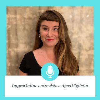 1x05 ImproOnline Entrevista a Agos Viglietta (Argentina y el mundo)
