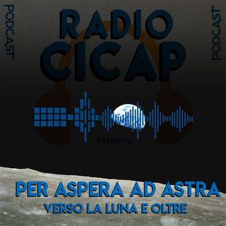 Radio CICAP presenta: Per aspera ad Astra - Verso la Luna e oltre