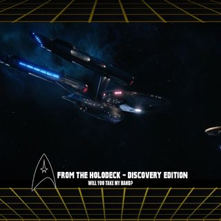 From the Holodeck: Star Trek Discovery Edition – 'Will You Take My Hand?' Episode Breakdown
