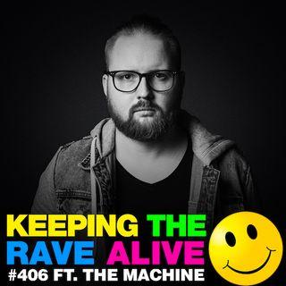 Episode 406: The Machine!