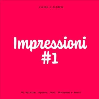 Impressioni #1
