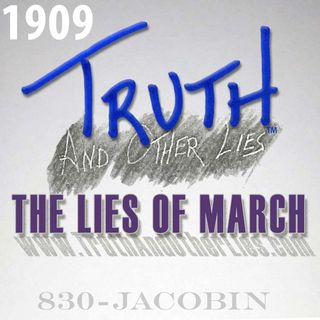 T^OL1909 / The Lies of March