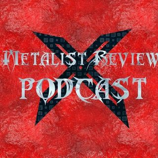 (old podcast- metalist review) STATUTES AND MASCOTS