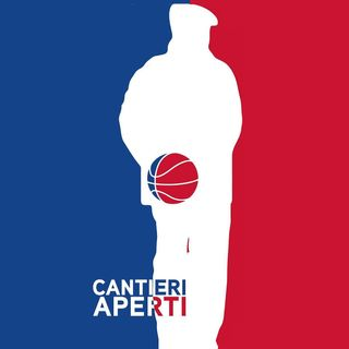 Cantieri Aperti NBA prima puntata