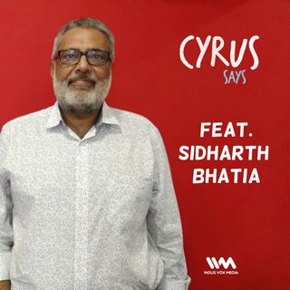 Ep. 169 feat. Senior Journalist Sidharth Bhatia
