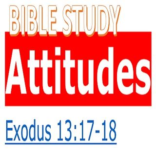 BIBLE STUDY: ATTITUDES