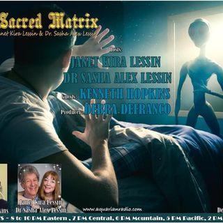 Kenneth Hopkins~08/30//20~ Sacred Matrix~ Janet Kira Lessin & Dr. Sasha Lessin