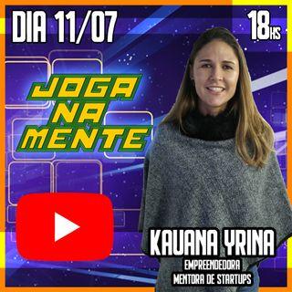 Entendendo as Startups e os programas de aceleração - Kauana Yrina