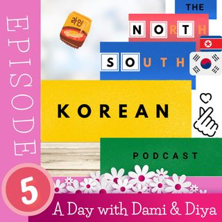"""Episode FIVE:  """"A Day with Dami & Diya"""" - Teasers, Tasters & Takeaways!"""
