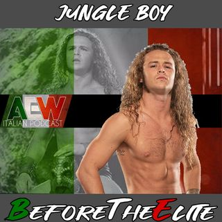 Jungle Boy - Before The Elite Ep 17