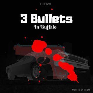 Episode 17 Trailer - Three Bullets In Buffalo