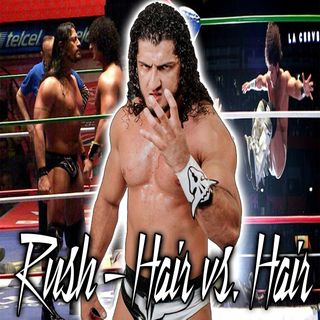 4. Rush - Hair vs. Hair