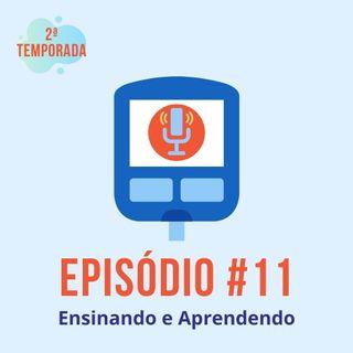 #T02E11 - Ensinando e Aprendendo