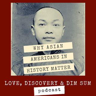 Why Asian Americans in History Matter