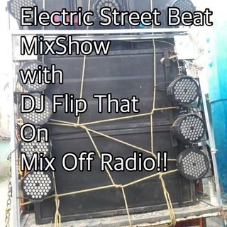 Electric Street Beat MixShow 10/14/19 (Live DJ Mix)