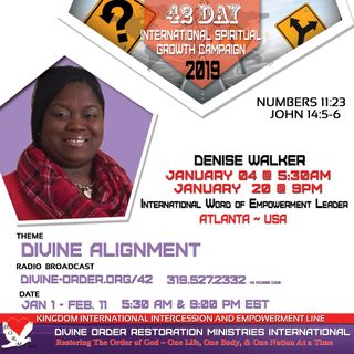 Our Peace is in Our Obedience | Pastor Denise Walker | 42 Day Divine Alignment