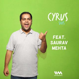 Ep. 317: Feat. Saurav Mehta
