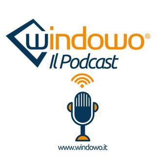 Windowo - il Podcast sui Serramenti
