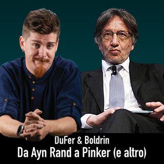 Da Ayn Rand a Steven Pinker, dall'illuminismo ai puzzle - DuFer & Boldrin