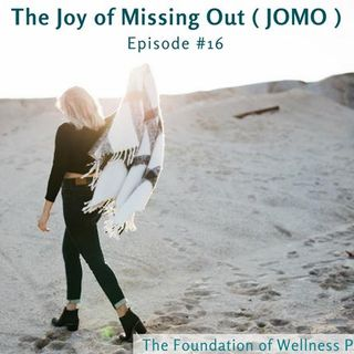 #16: The Joy of Mission Out (JOMO vs FOMO), Embracing Solitude and Alone Time