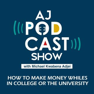 How to make money whiles in college or the university