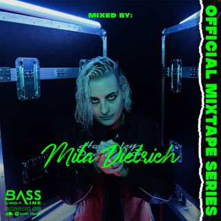 Bassline Guestmix Saison 2 #13 - Mila Dietrich