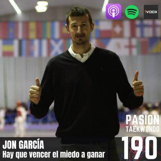 Jon Garcia: Hay que vencer el miedo a ganar