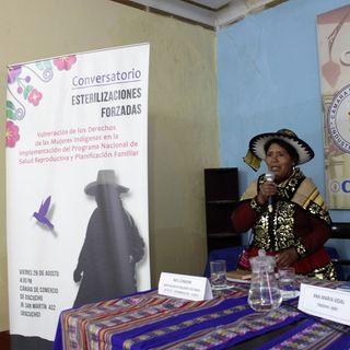Esterilizaciones Forzadas - Inés Condori (AMVEF - Chumbivilcas, Cusco)