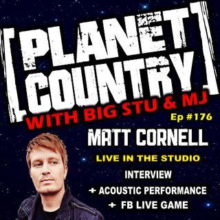 #176 - Matt Cornell live in the studio
