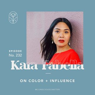 "S05 Episode 232 | Kara Fabella on the nuances of ""influence"" today, splashing color across ethical fashion + her Living In COLOR(ISM) series"