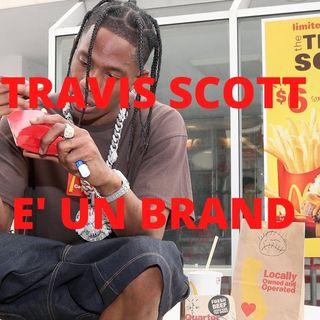 #12 Il musicista-brand: Travis Scott
