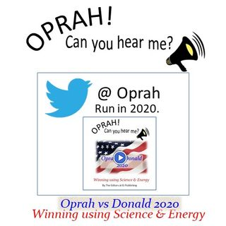 Oprah - Can You Hear Me - 32 - @Oprah  Run in 2020