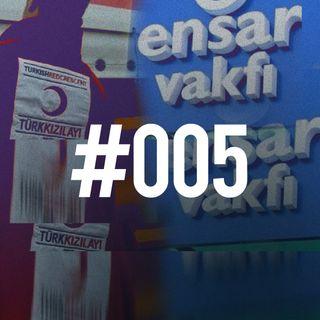 #005 - Turchia; triangolo magico; fondamentalismo, corruzione e clientelismo