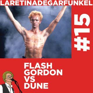 LARETINAx15_Flash Gordon vs Dune