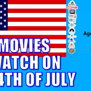Best Movies to Watch on The 4th of July | Age of Heroes #114