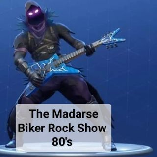 The Madarse Biker Rock Show 80's