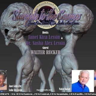 Walter Rucker ~ 03/10/20 ~ Stargate to the Cosmos ~ Hosts Janet Kira Lessin & Dr