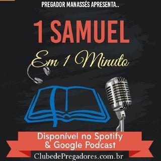 Bíblia em 1 Minuto - EP12 Primeiro Samuel