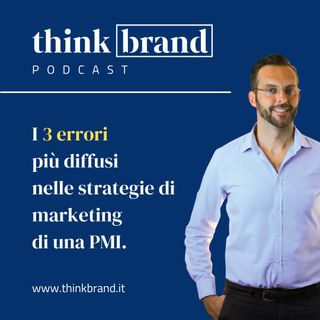 #20. I 3 errori di marketing più diffusi nelle PMI italiane.