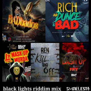 Black Lights Riddim Mix | Dj SMALLEST