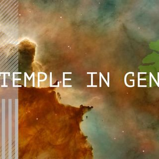 Whence Came You? - 0449- The Temple in Genesis