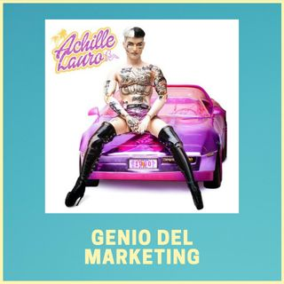 #197 - Achille Lauro - 1990: Genio del Marketing